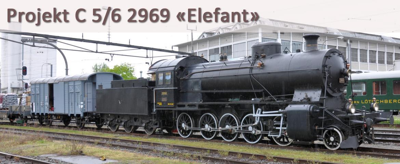Projekt C 5/6 2969 die «Elefant»